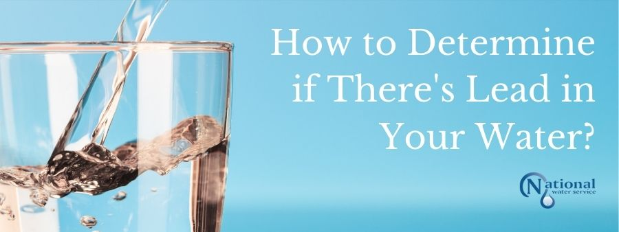 How to Determine if There's Lead in Your Water?